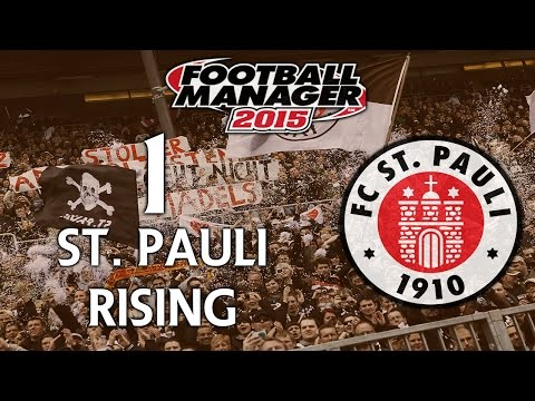 St. Pauli Rising - Ep.1 Introduction | Football Manager 2015