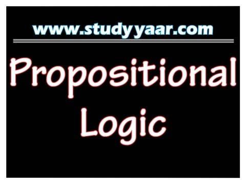 Propositional Logic - Propositions, Assertions & Truth Values