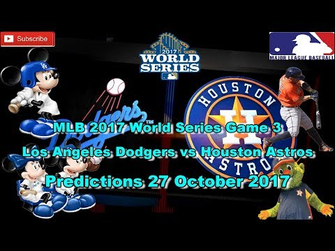 World Series 2017 Los Angeles Dodgers vs Houston Astros MLB Game 3 Predictions MLB The Show 17