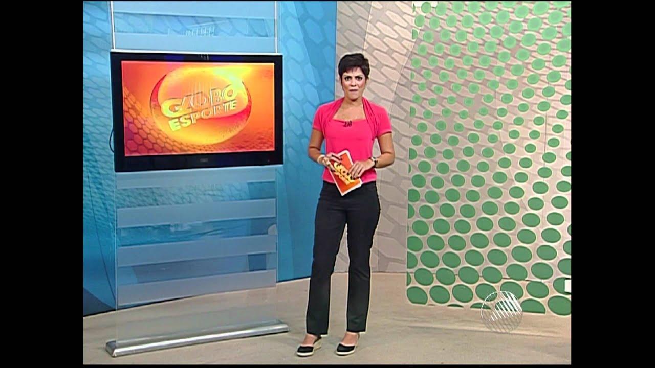 Abertura E Encerramento Do Quot Globo Esporte Ba Quot Com Patr 237 Cia
