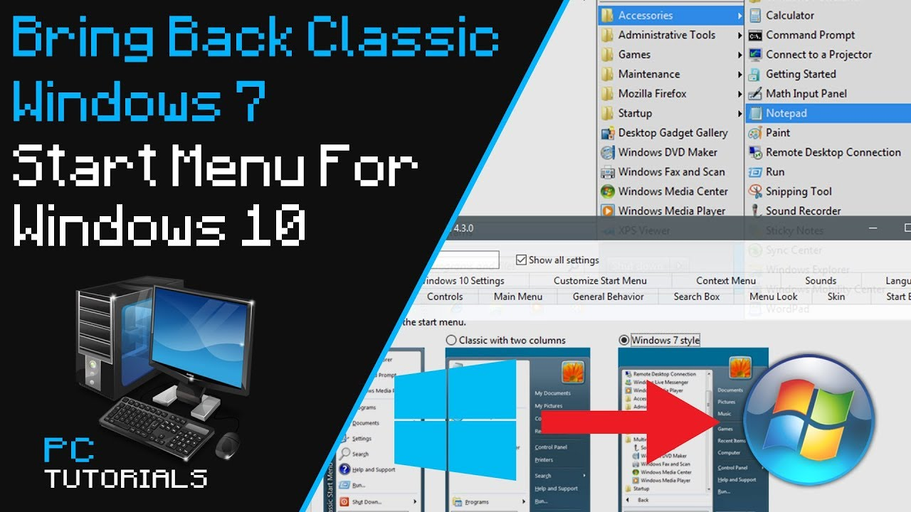 Bring Back Windows 7 Start Menu For Windows 10