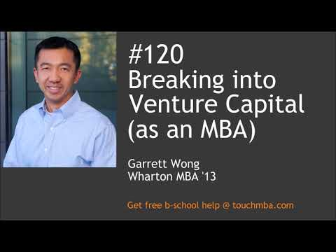 Breaking into Venture Capital (as an MBA)