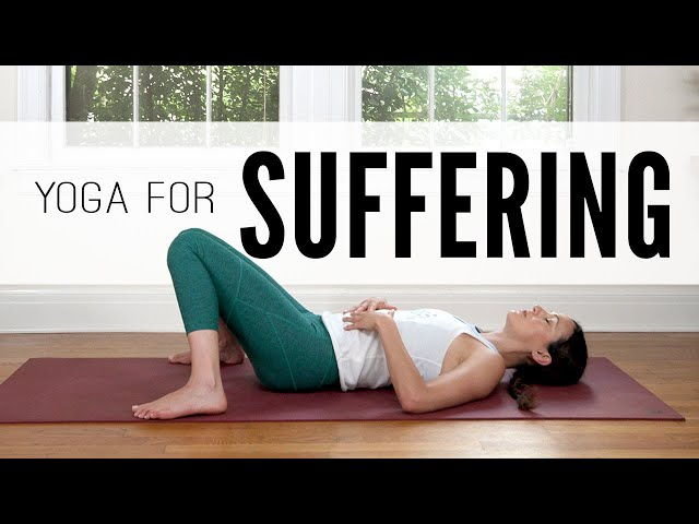 Yoga For Suffering  |  Yoga With Adriene