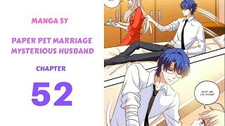 Paper Pet Marriage Mysterious Husband Chapter 52-Pretend To Be Drunk