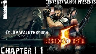 Resident Evil 5 - Co-Op Walkthrough - Part 1 - Chapter 1-1