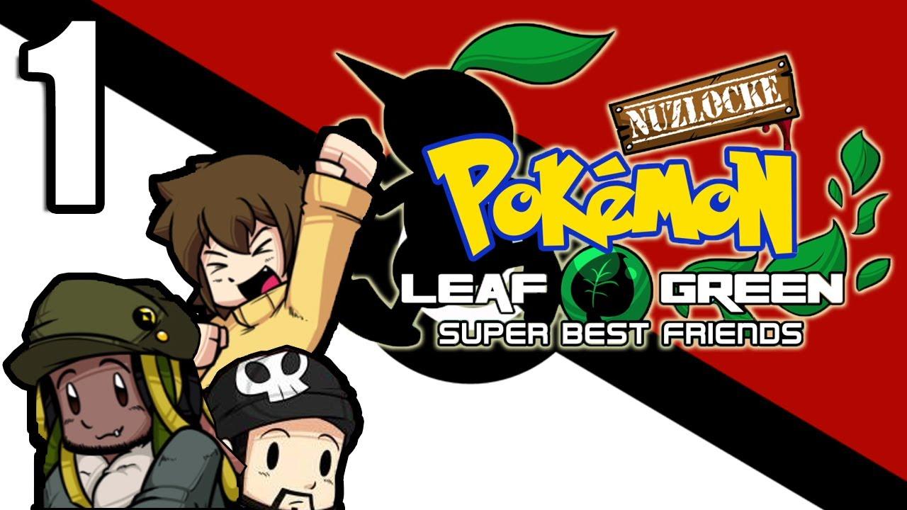 Super Best Friends Play Pokemon LeafGreen [Nuzlocke/Hard