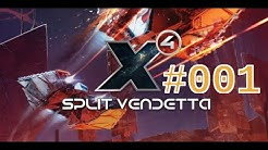 Let's Play - X4: Foundations   Split Vendetta - #001 - Zurück im X-Universum