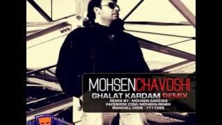 Mohsen Chavoshi    Remix 128