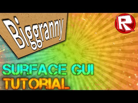 [ROBLOX: Building Tutorial]: Surface GUIs!