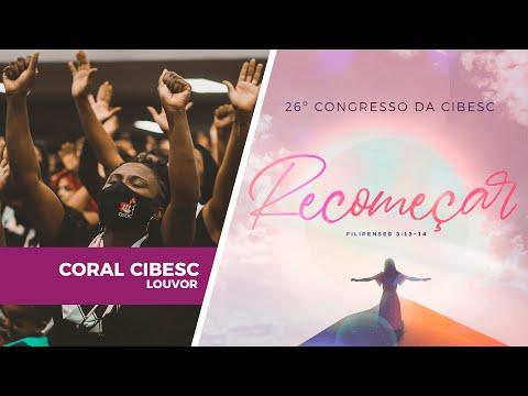 Árvore Cortada - Coral da Cibesc | 26º Congresso da Cibesc