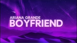 Download Ariana Grande, Social House - boyfriend (Lyrics) Mp3 and Videos