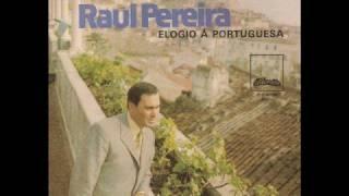 """RAUL PEREIRA - """"Saudoso Fado"""""""