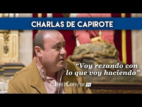 JerezCofrade tv | Charlas de Capirote - Manuel Ballesteros