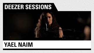 Yael Naim - Coward - Deezer Session