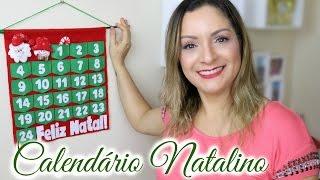 Calendário Natalino #Especial de Natal | Por Glaucia Sioli