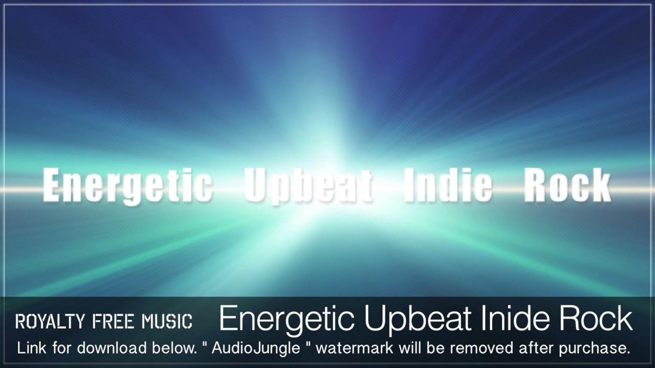 Upbeat Rock Songs : energetic upbeat indie rock instrumental background music youtube ~ Vivirlamusica.com Haus und Dekorationen