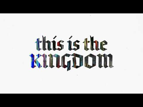 This Is The Kingdom Official Lyric Video
