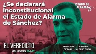 Imagen del video: El Veredicto ¿Se declarará inconstitucional el Estado de Alarma de Sánchez? Con de Rosa y Alonso