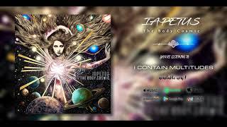 IAPETUS - The Body Cosmic | ft. Dan Presland (Ne Obliviscaris) {FULL ALBUM 2019!}