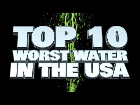 10 Cities With The Worst Water Quality In America 2014