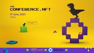 The Conference.NFT | Online | June 17, 2021