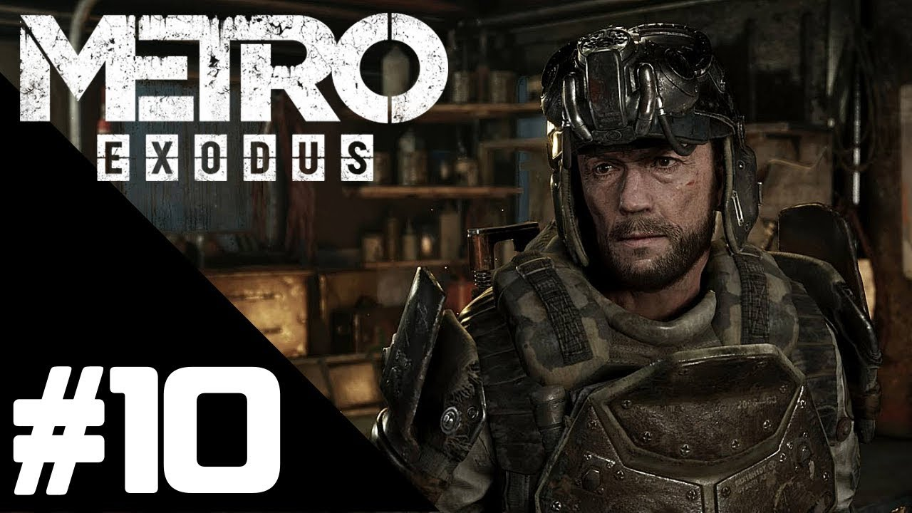 Metro Exodus Walkthrough Gameplay Part 10 – PS4 PRO 1080p Full HD – No Commentary