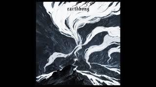 EARTHBONG - One Earth One Bong (Full Album 2018)