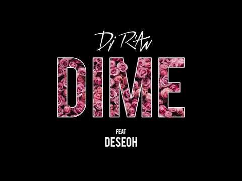 Dj R'AN - DIME feat Deseoh