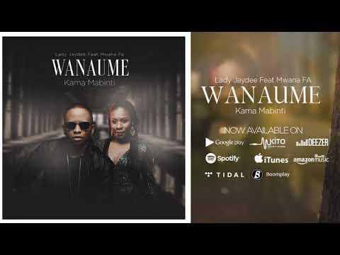 Lady Jaydee Feat Mwana FA - Wanaume Kama Mabinti (Official Audio) Sms 8829242 To 15577 Vodacom Tz