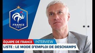 Equipe de France : Liste, le mode d'emploi de Deschamps I FFF 2018