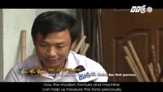 Gặp nghệ nhân sáo trúc đất Kinh Bắc   VNOTV
