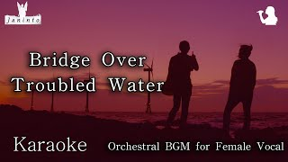 Bridge Over Troubled Water(Karaoke, Ab Major for female,Most Beautiful Orchestra)