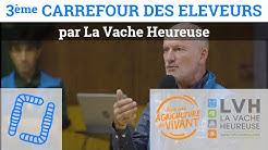 3ème Carrefour des Éleveurs - La Vache Heureuse