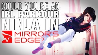 The SCIENCE! - Could you become a Mirror's Edge runner IRL?