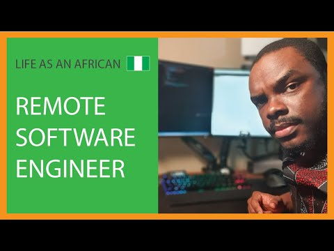 Life As An African (Nigerian) Remote Software Engineer