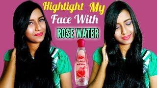 How To Highlight My Face With Dabur Gulabari Rose Water???😱😱😱