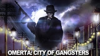 Omerta: City of Gangsters Gameplay Trailer