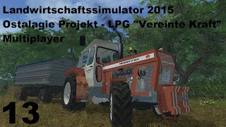 "LS 15 Ostalgie Projekt - LPG ""Vereinte Kraft"" Multiplayer #013 /\ Ikarus Aktion /\ [Deutsch/HD+]"
