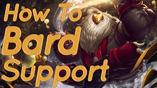 How To Bard Support