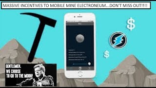 Massive incentives for mobile mining #ETN (Tales of The Crypto)