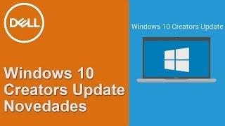 Windows 10 Creators Update - Novedades