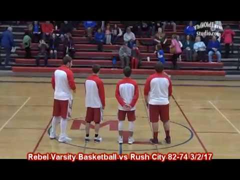 MLWR Rebel Varsity Basketball vs Rush City 82-74 3/2/17