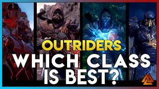 OUTRIDERS: WHICH CLASS SHOULD YOU PICK TO PLAY?