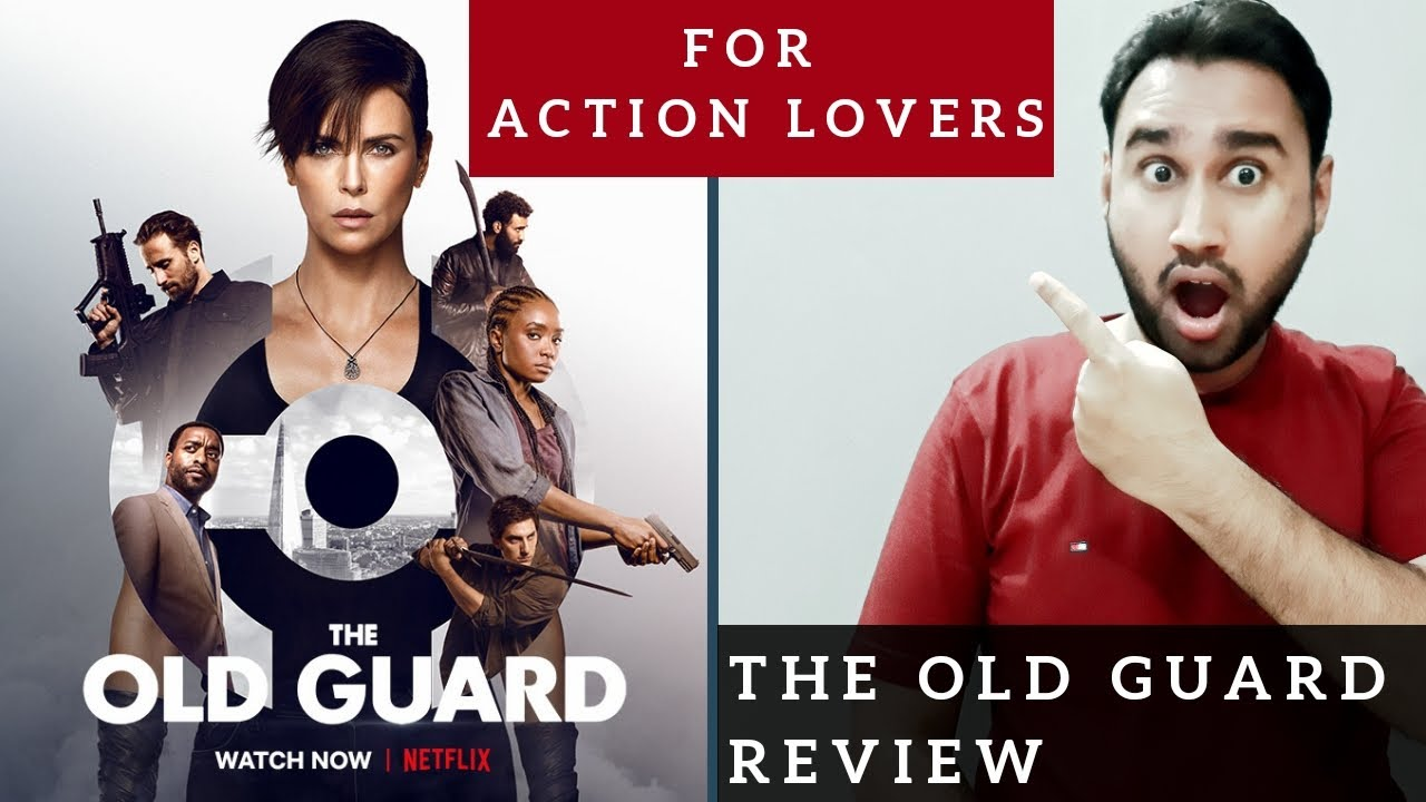 The Old Guard Review | Netflix Original Film The Old Guard | Faheem Taj