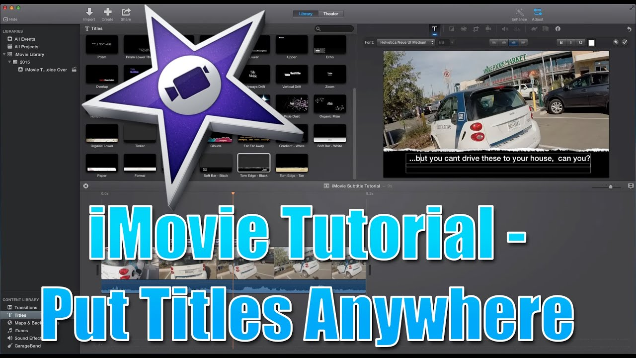 iMovie Tutorial 2015 - Put Titles Anywhere in Your Video