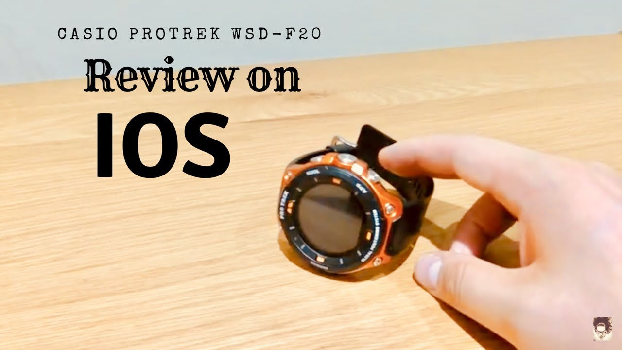 Casio Protrek Wsd F20 On Ios Part 2 Youtube