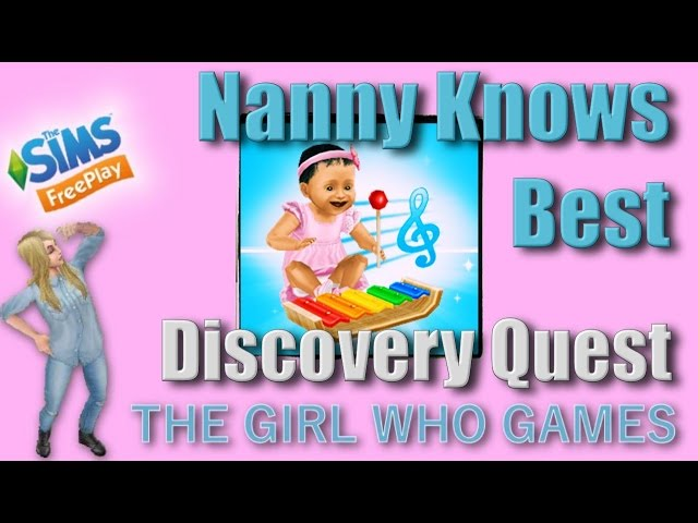 The Sims Freeplay- Nanny Knows Best Quest – The Girl Who Games