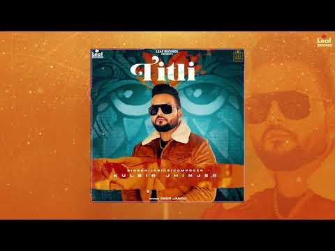 Titli Lyrics | Kulbir Jhinjer Mp3 Song Download
