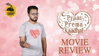 Pyaar Prema Kaadhal Movie Review by Sidhu | CC15 | Cinema Central