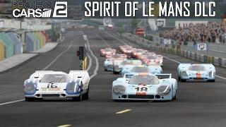 BEST SIM RACING DLC EVER??? -- Spirit of Le Mans -- Project CARS 2